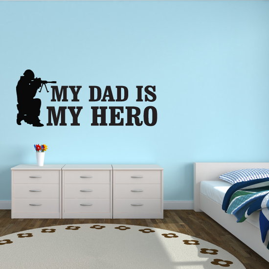 My Dad Is My Hero Aiming Decal