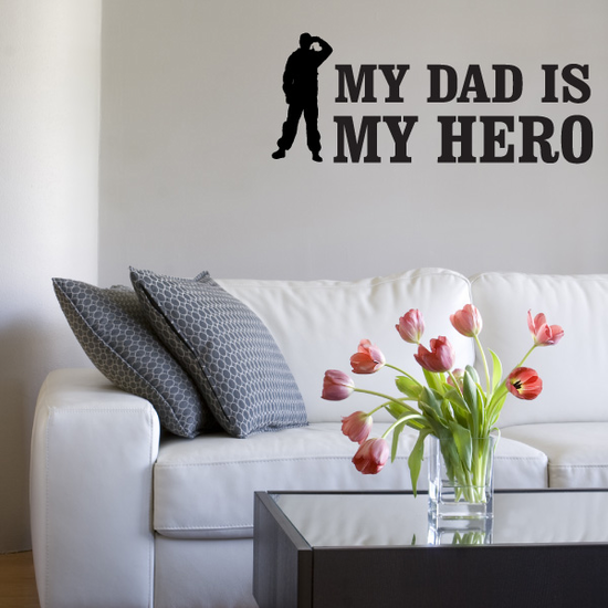 My Dad Is My Hero Salute Decal