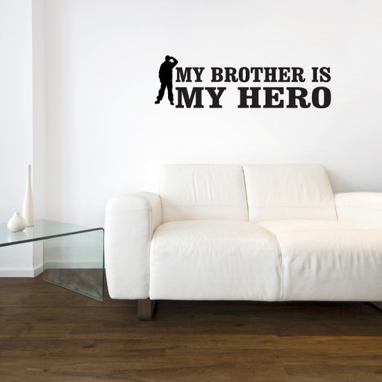 My Brother Is My Hero Salute Decal