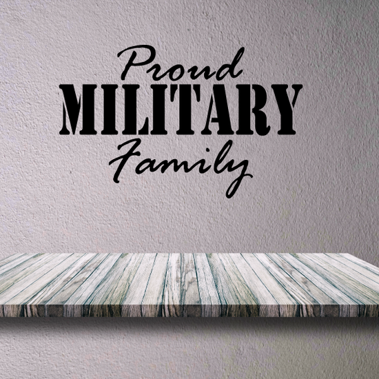 Proud Military Family Decal