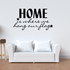 Home Is Where We Hang Our Flag Wall Decal
