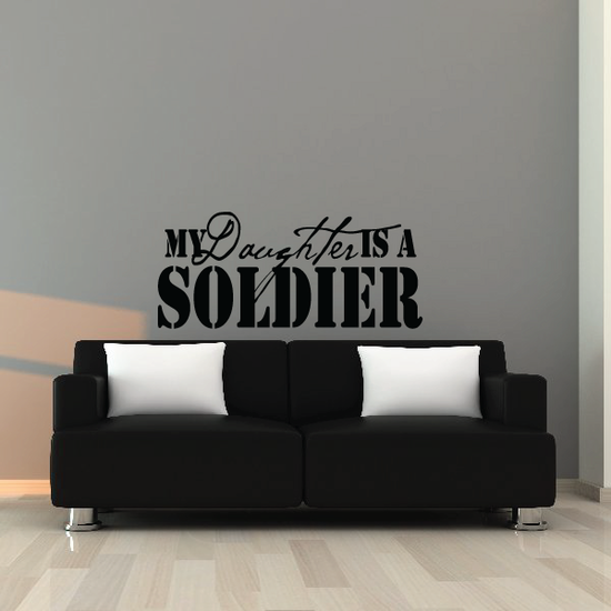 My Daughter is a Soldier Decal