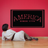 America Since 1776 Sign Wall Decal