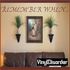 Remember when Wall Decal