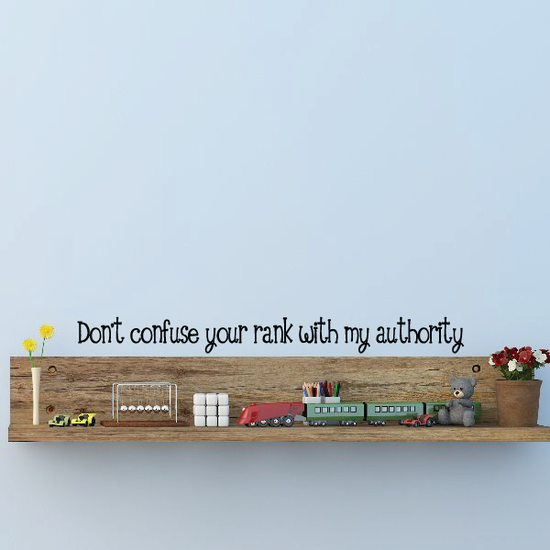 Don't Confure Your Rank Wall Decal