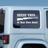 Seize This At Your Own Risk Decal