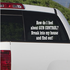 How Do I feel About Gun Control Decal