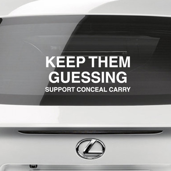 Keep Them Guessing Support Conceal Carry Decal