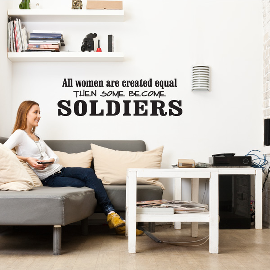 All Women Are Created Equal Soldier Decal