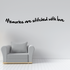 Memories are stitched with love Wall Decal