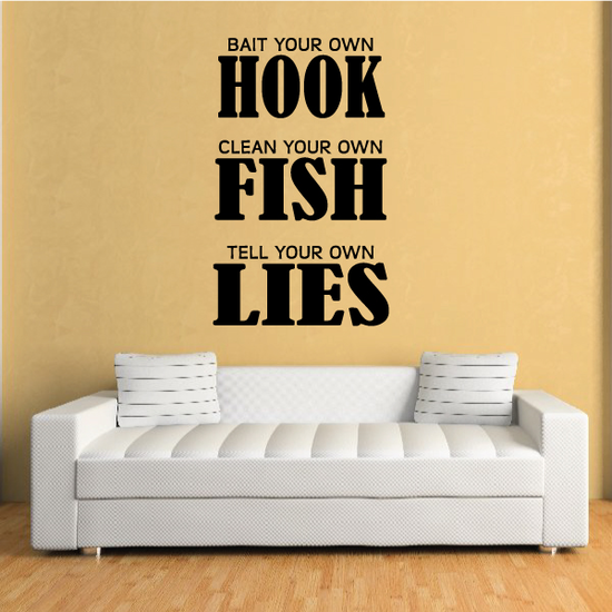 Bait Your Own Hook Wall Decal - Vinyl Decal - Car Decal - Vd008