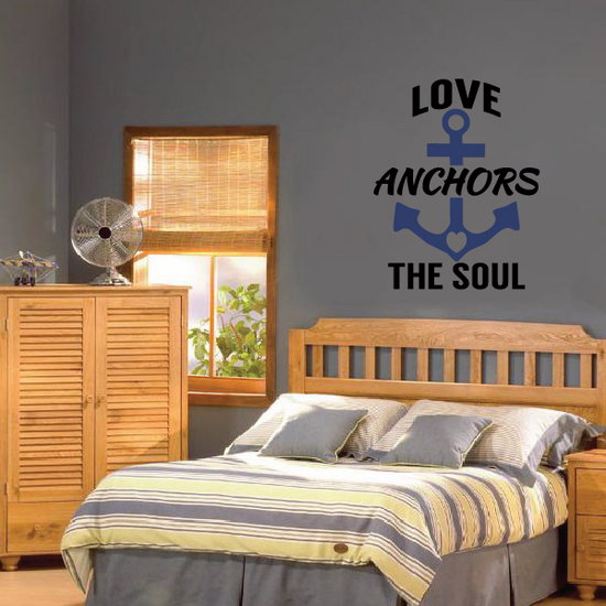 Love Anchors The Soul Wall Decal