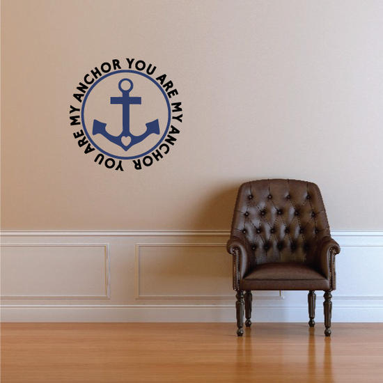 You Are My Anchor Wall Decal