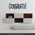 Congrats Wall Quote Decal
