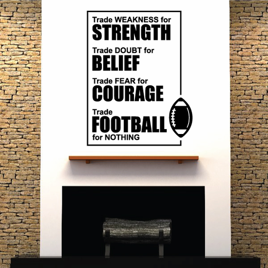 Strenth Belief Courage Football Wall Decal