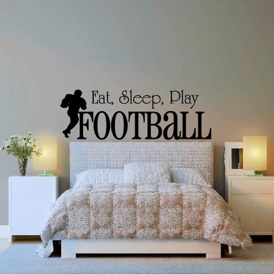 Eat Sleep Play  Football Sports hobbies Outdoor Vinyl Wall Decal Sticker Mural Quotes Words S009