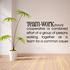 Team work Definition Wall Decal