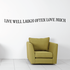 Live well Laugh often love much Wall Decal