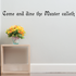 Come and dine the Master calleth Wall Decal