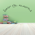 Savor the memories Wall Decal
