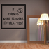 If friends were flowers id pick you Wall Decal