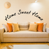 Home sweet home curved Wall Decal
