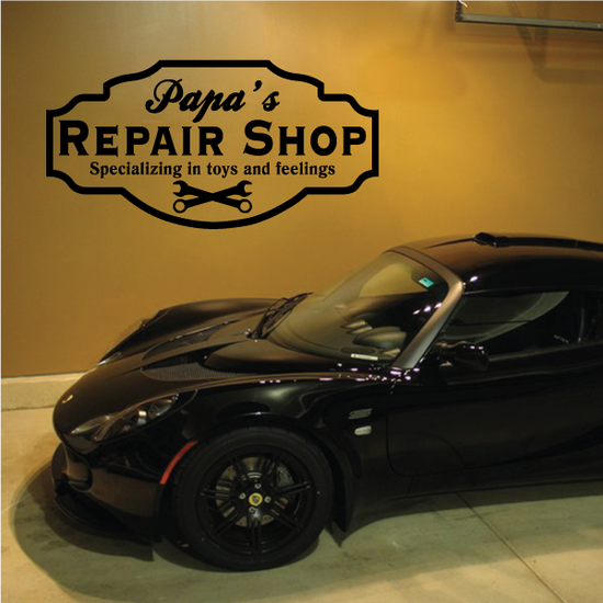 Papa's Repair Shop Specializing in Toys and Feelings Decal