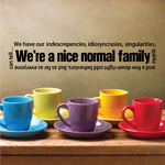 We are a nice normal Family Wall Decal