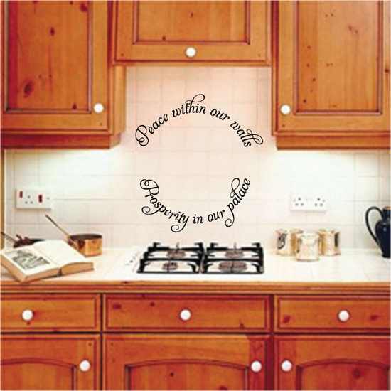 Peace within our walls Prosperity in our palace Wall Decal