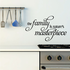 The family is natures masterpiece Wall Decal