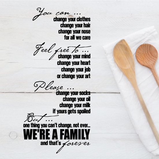 Were a family and that is forever Wall Decal