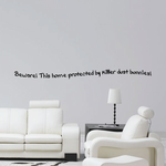 Beware This home protected by killer dust bunnies Wall Decal