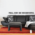 Real men do housework Wall Decal