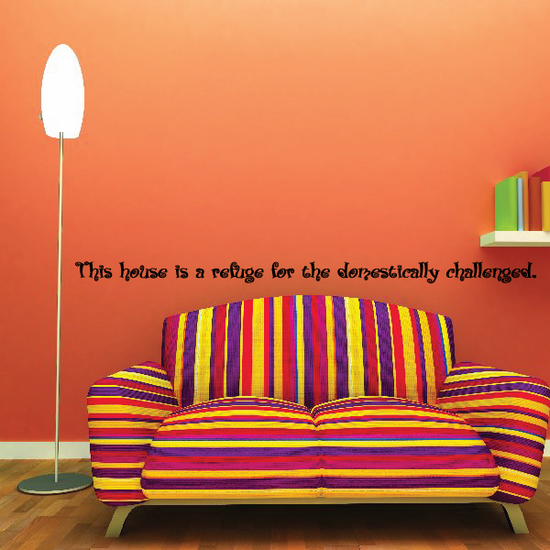 This house is a refuge for the domestically challenged Wall Decal