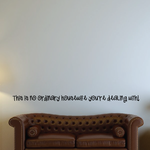 This is no ordinary housewife you are dealing with Wall Decal