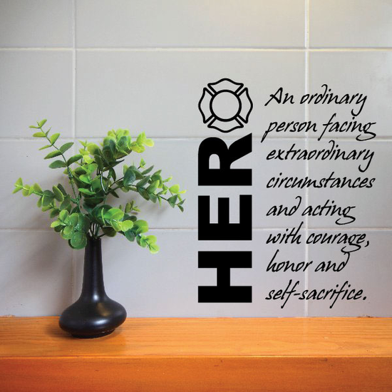 Hero An ordinary Person facing FIrefighter Decal