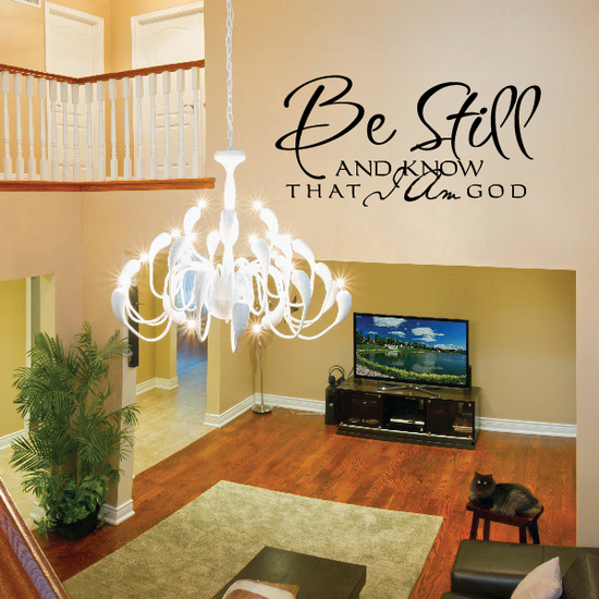 Be still and know that I am god Decal