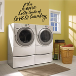 This Home Hold Loads Of Love and Laundry Wall Decal