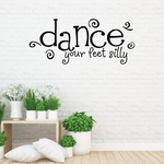 Dance Your Silly Feet Wall Decal