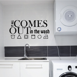 It All Comes Out In The Wash Wall Decal