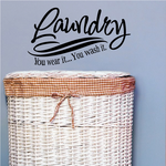 Laundry You Wear It You Wash It Wall Decal