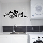 Single And Looking Laundry Wall Decal