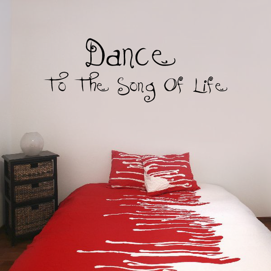 Dance to the song of life Wall Decal