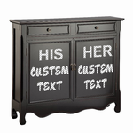 Customize your Dresser with any custom text in any font!