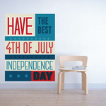 Have The Best 4th Of July Independence Day Typography Sticker