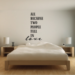 All Because Two People Fell In Love Vertical Wall Decal