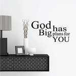 God Has Big Plans For You Wall Decal