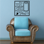 When Somone we Love is In Heaven theres a little bit of heaven Wall Decal