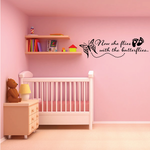 Now She Flies With the Butterflies Wall Decal