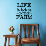 Life Is Better On The Farm Wall Decal